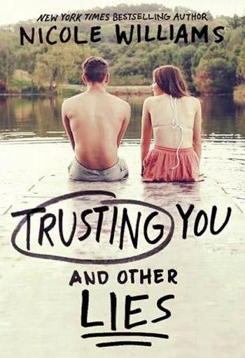 Доверие к тебе и другие ошибки - Николь Уильямс