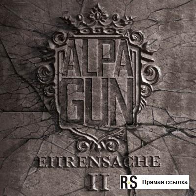 Alpa Gun - Ehrensache II (Premium Edition) (2015)