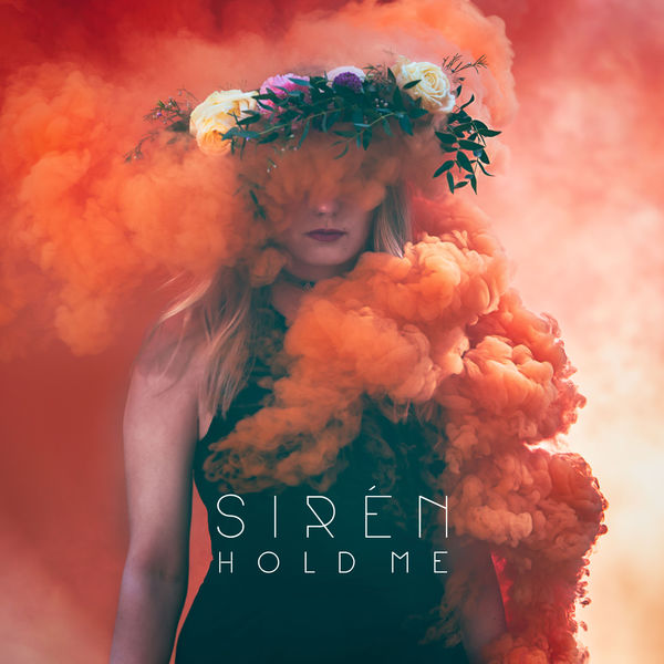 Hold Me - Single Siren