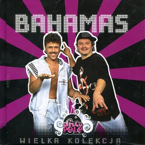 VA - Wielka Kolekcja Disco Polo : Bahamas (2009) [FLAC]