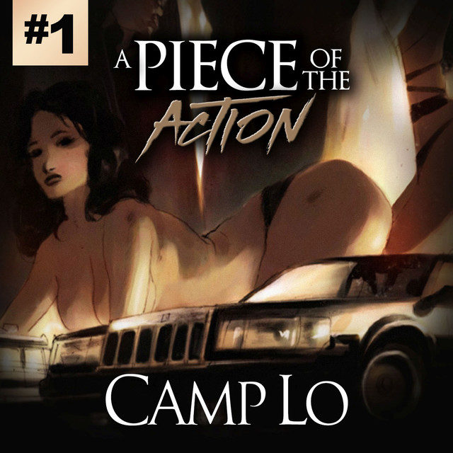 Camp Lo – A Piece of the Action