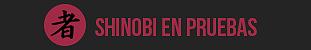 Shinobi en pruebas