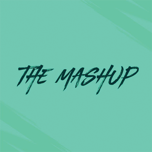The Mashup's - March [2020]