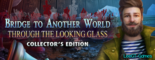 Bridge to Another World 5: Through the Looking Glass Collector's Edition {v.Final}