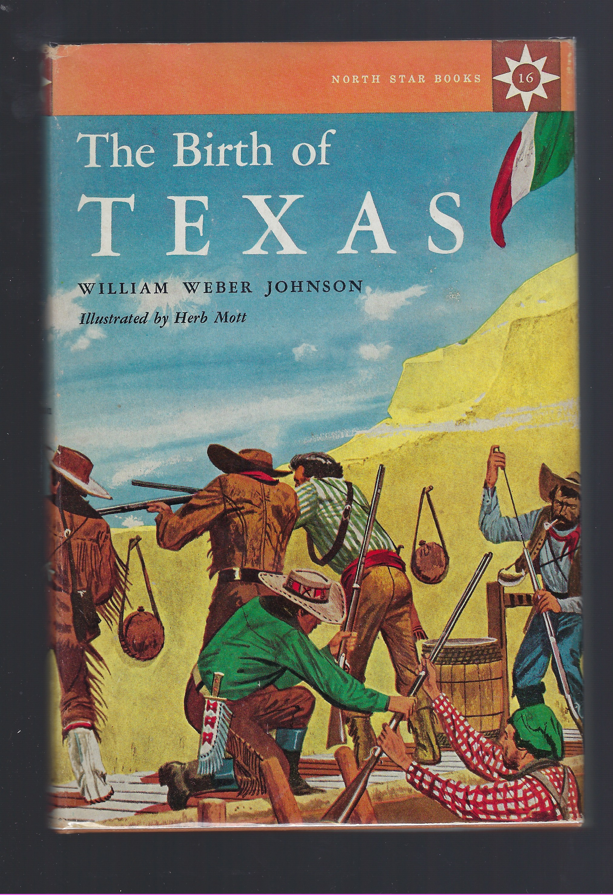 The Birth of Texas (North Star Series), Johnson, William Weber