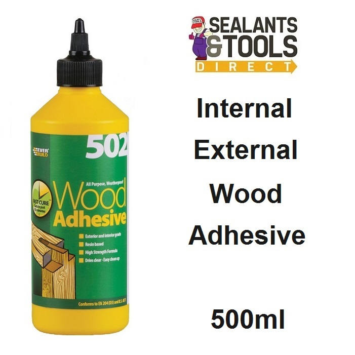 Everbuild 502 Clear Int Ext Wood Adhesive 500ml WOOD05