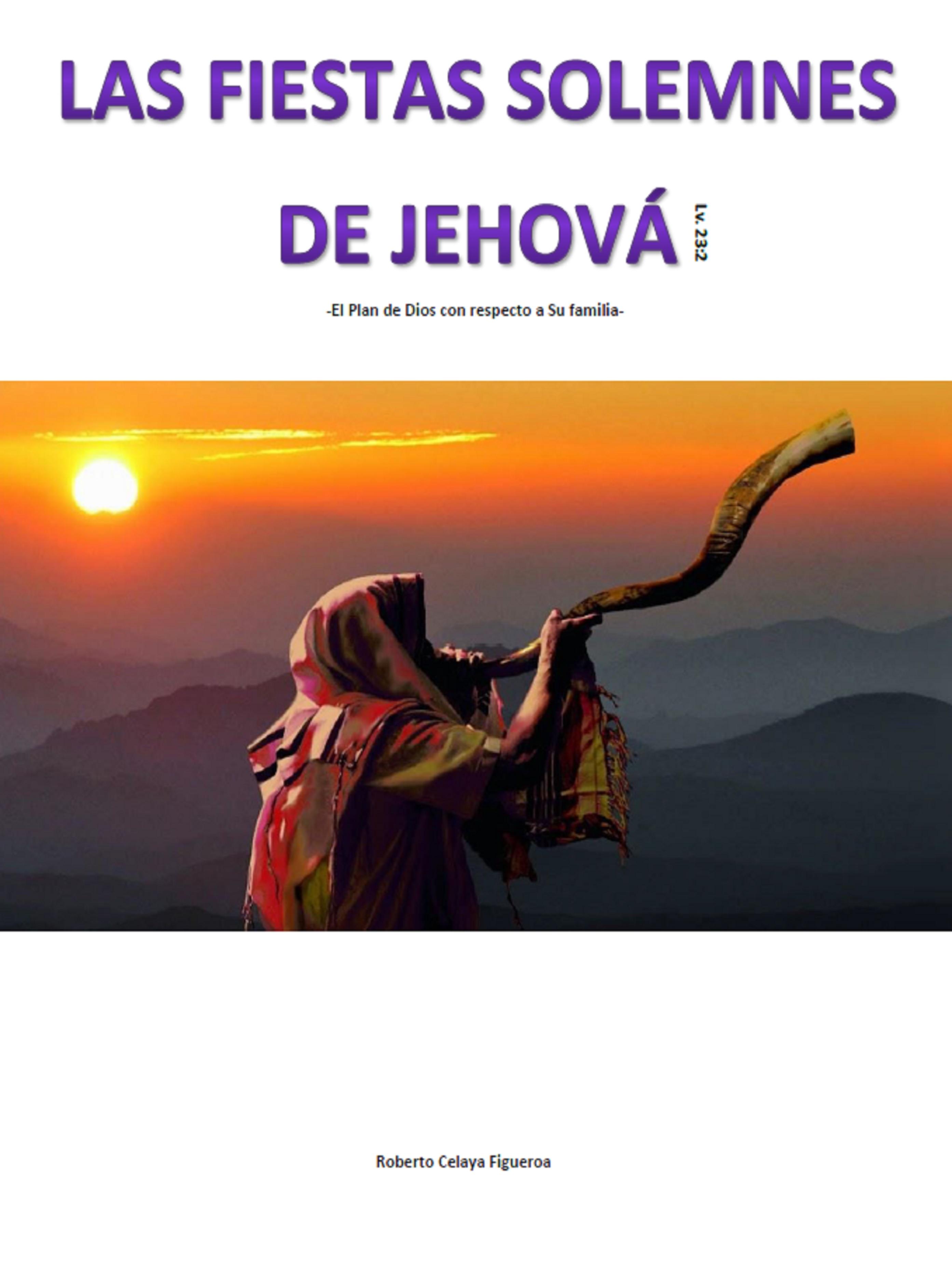 Las Fiestas Solemnes de Jehova