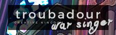 Troubadour: War Singer