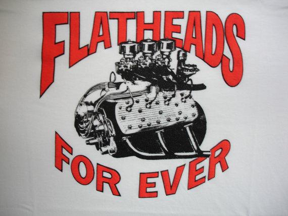 [Image: flatheads_forever.jpg]
