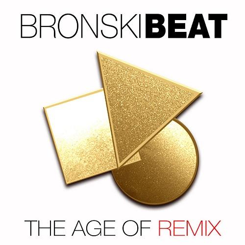 Bronski Beat - The Age of Remix (2018) [MP3]
