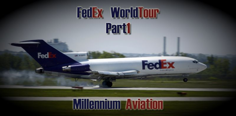 FedEx World Tour Part 1