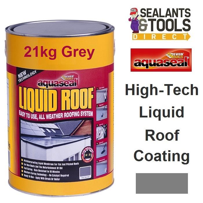Everbuild Aquaseal Liquid Roof 21Kg Grey AQLIQRFGY21