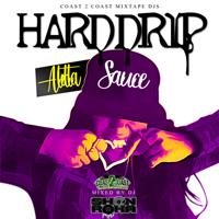 Hard Drip ALotta Sauce Cover Finalsmall