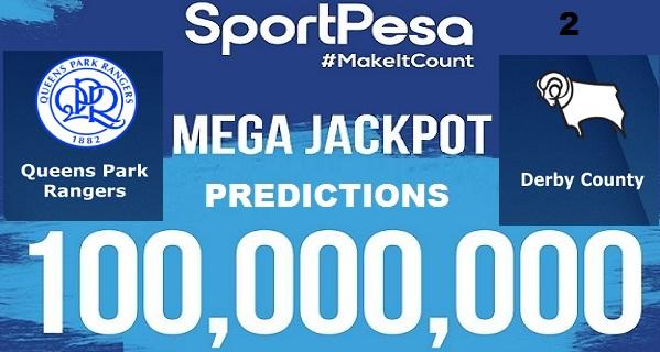 Sportpesatips - QPR vs Derby Predictions & H2H:: Sportpesa Mega Jackpot Predictions