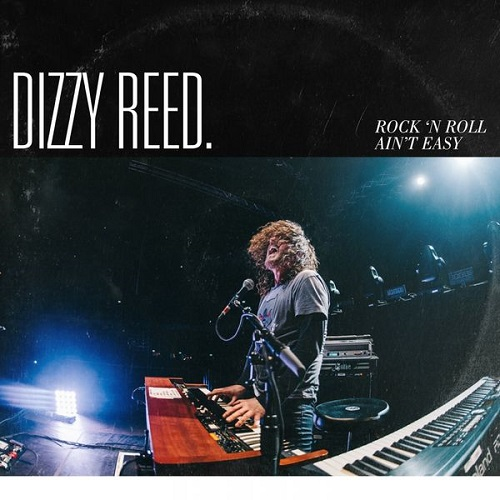 Dizzy Reed - Rock 'N Roll Ain't Easy (2018) [FLAC]