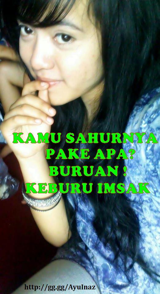 https://image.ibb.co/c2c02d/gambar_meme_cewek_cantik_kamu_sahur_pake_apa_buruan_imsak.jpg