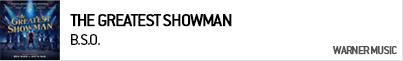 B.S.O. THE GREATEST SHOWMAN (ORIGINAL MOTIO