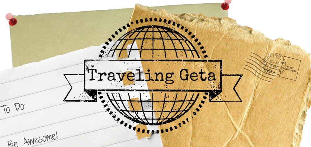 Traveling Geta