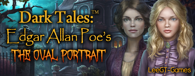 Dark Tales 14: Edgar Allan Poes The Oval Portrait [Beta Version]