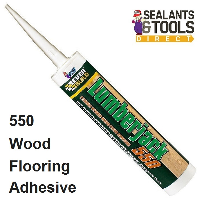 Everbuild Lumberjack 550 Wood Flooring Adhesive 300ml LJACK5503