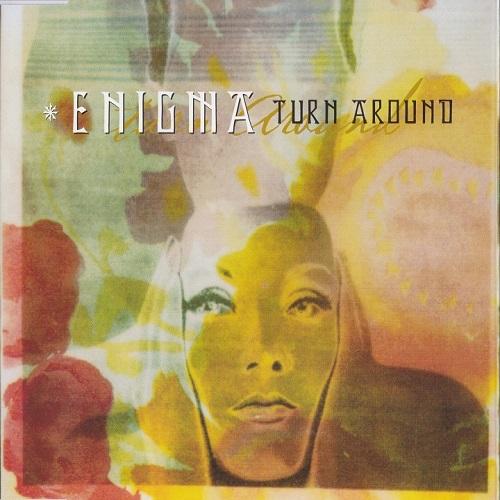 Enigma - Turn Around (2001) [FLAC]