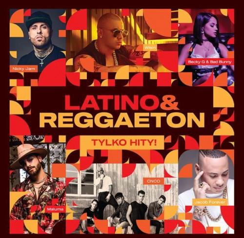 VA - Latino & Reggaeton Tylko Hity (2018)