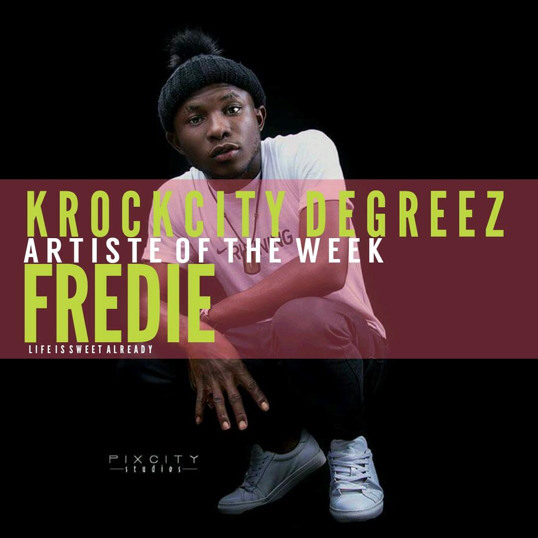 Artiste Of The Week - Fredie