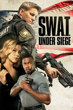 Telecharger S.W.A.T.: Under Siege Dvdrip Uptobox 1fichier