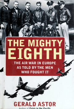 The Mighty Eight: The Air War in Europe