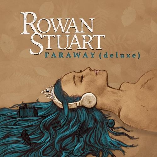 Rowan Stuart - Faraway (Deluxe) (2018) [FLAC]