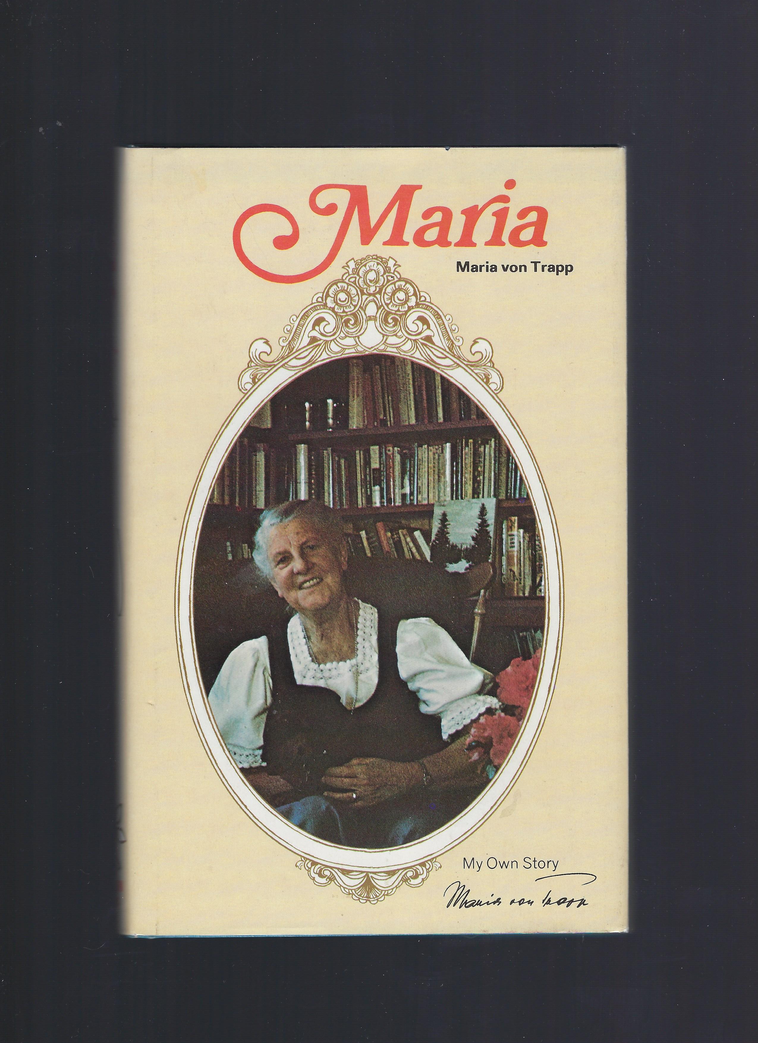 Signed Maria (Maria Von Trapp) HB/DJ Plus Extras (1st Edition), Maria von Trapp