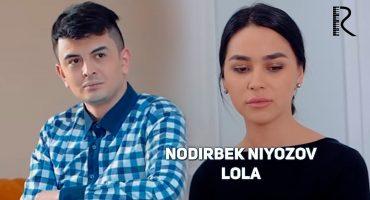 Nodirbek Niyozov - Lola (HD Video)