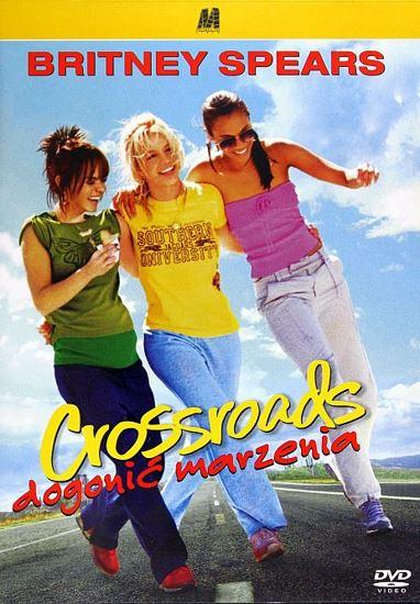 Crossroads - Dogonić marzenia / Crossroads (2002) PL.AC3.DVDRip.XviD-GR4PE   Lektor PL