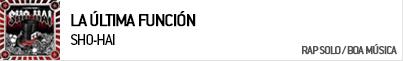 SHO-HAI LA ULTIMA FUNCION (EXPLICIT)