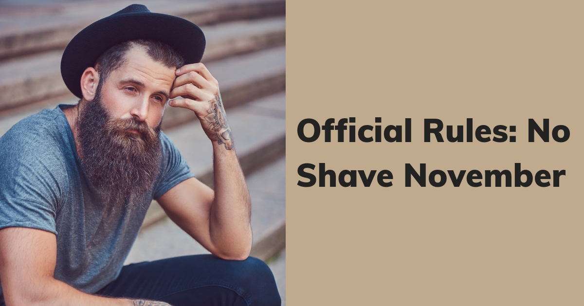 Official Rules to No Shave November Rules