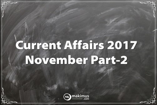Current Affairs of November 2017 for UPSC IAS Aspirants