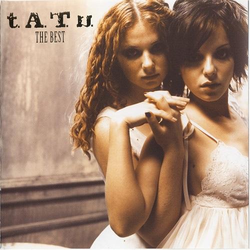 t.A.T.u. - The Best (2006) [FLAC]