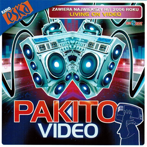 Pakito - Video (2006) [FLAC]