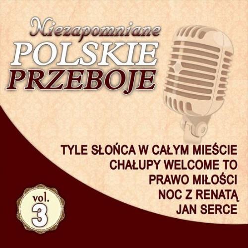 VA - Niezapomniane Polskie Przeboje Vol.3 (2018)