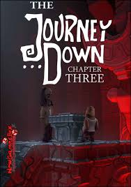 Journey Down, The - Trilogy The-Journey-Down-Chapter-Three