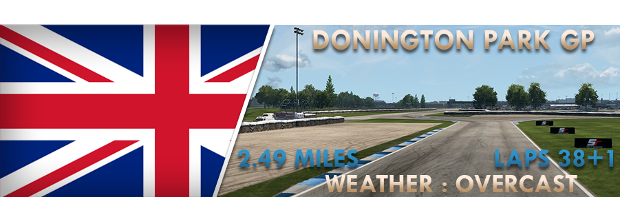 Round 7 - Donington Park GP - (Completed) Donington
