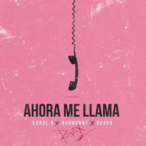 Karol_G_Bad_Bunny_Quavo_Ahora_Me_Llama_Official_Remix