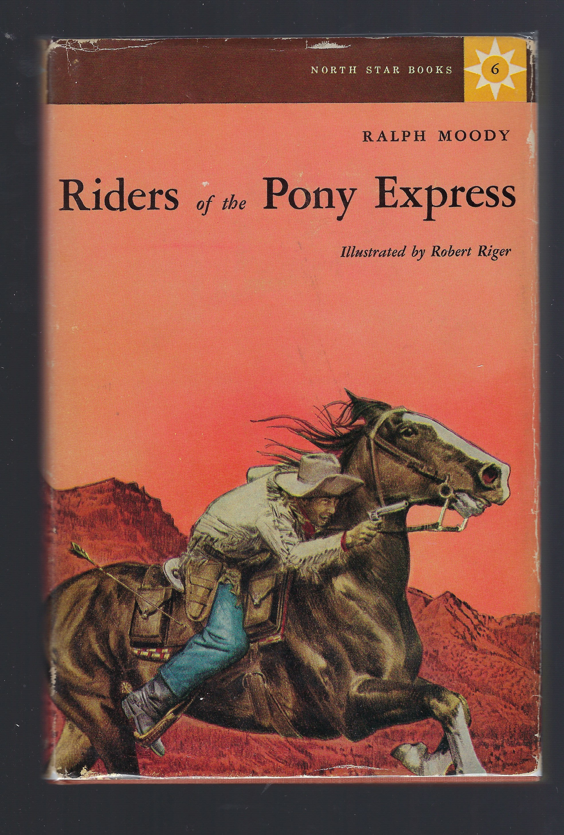 Riders of the Pony Express by Ralph Moody (North Star Series), Ralph Moody