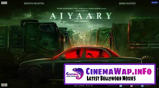 Aiyaary Download