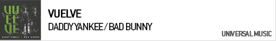 DADDY YANKEE / BAD BUNNY VUELVE