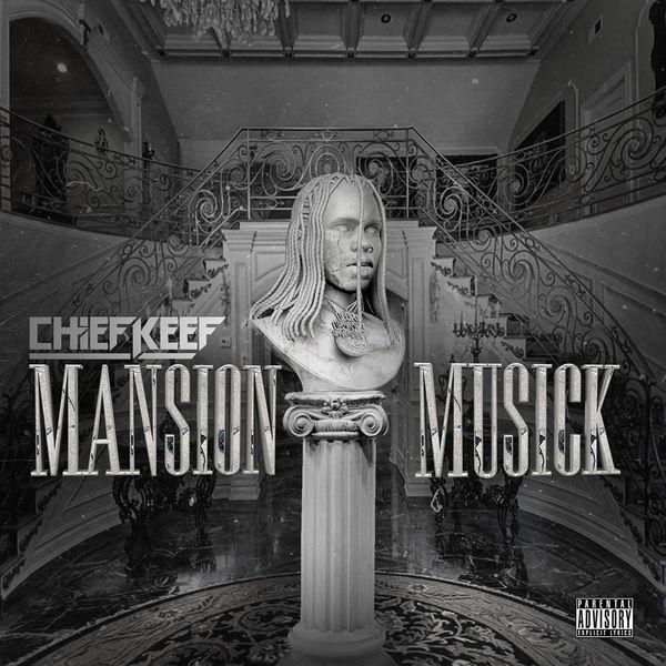 Chief Keef - Mansion Musick itunes