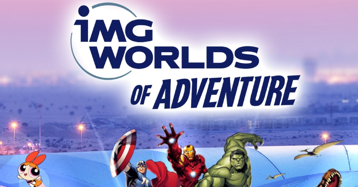 IMG world of adventure | IMG world tickets  | IMG world tickets offers – Dubai555