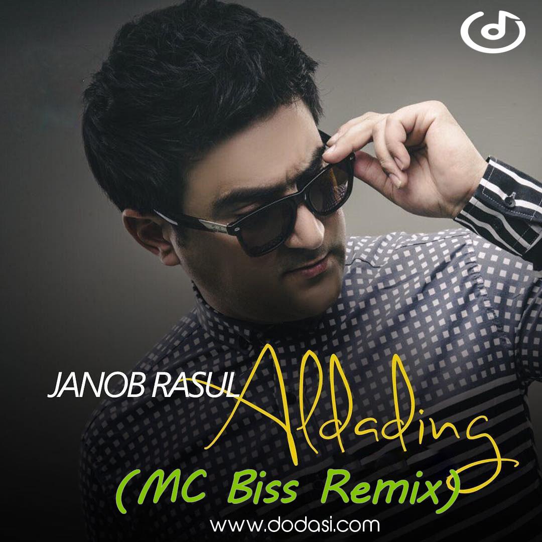 Janob Rasul - Aldading (MC Biss Remix)
