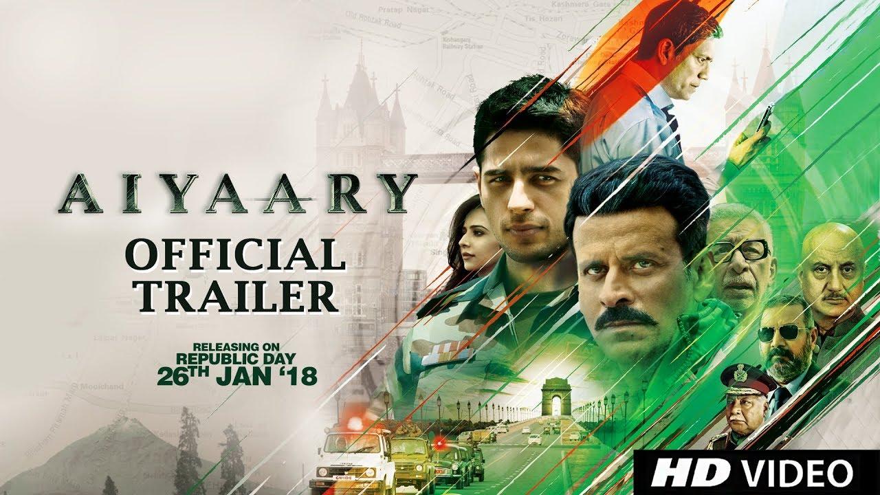 aiyaary 2018 new hindi movie trailer ft sidharth