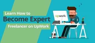 Learn How to Become Expert Freelancer on UpWork